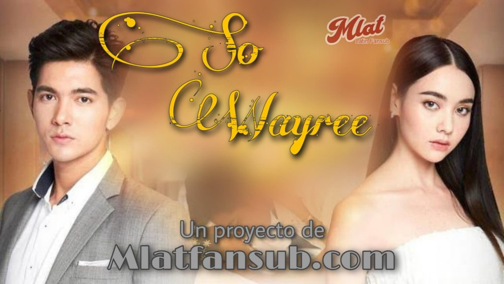 So Wayree: 1×8